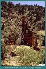 Mary Maude (Hukill) Mine _  Idaho Springs, Colorado _  (167k)