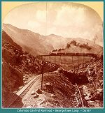 Colorado Central Railroad - Georgetown Loop - Date?