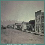 Silver Cliff, Colorado -- 1882 -- One of the largest boom towns in the state at the time in 1882